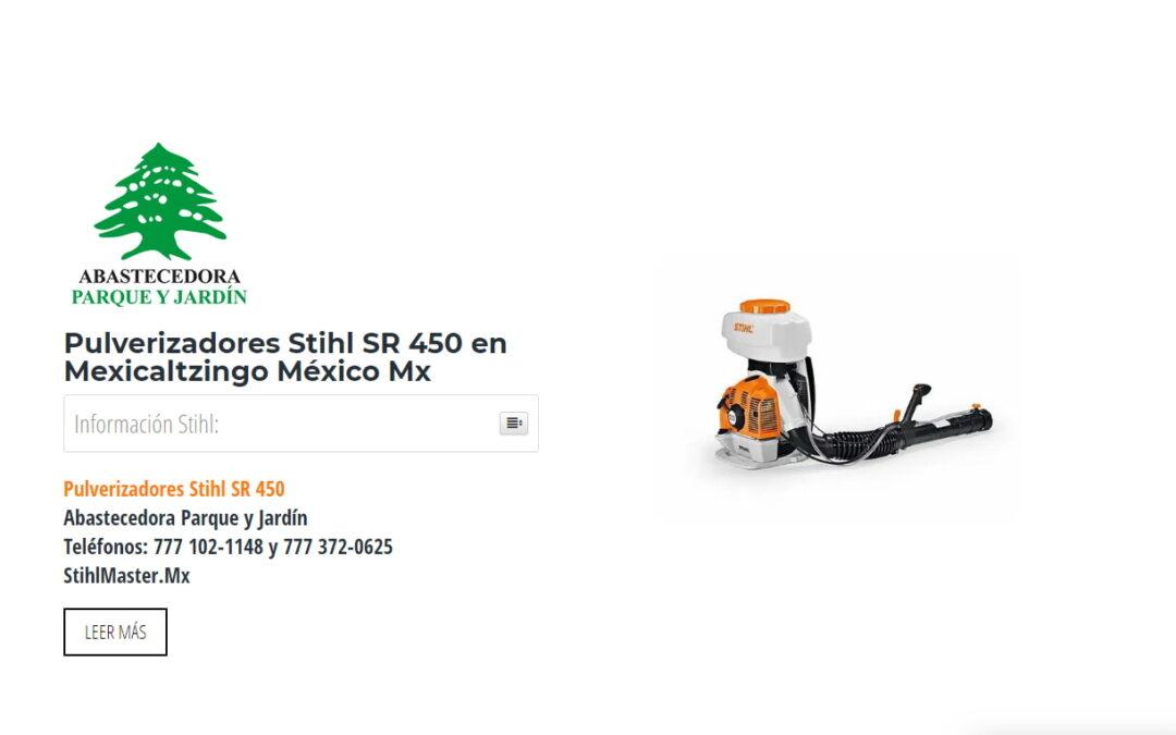 Pulverizadores Stihl SR 450 en Mexicaltzingo México Mx