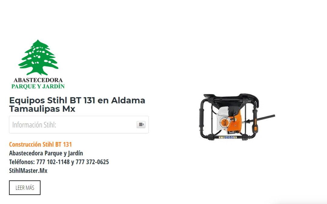 Equipos Stihl BT 131 en Aldama Tamaulipas Mx