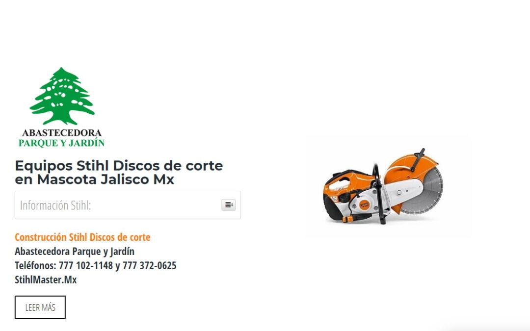 Equipos Stihl Discos de corte en Mascota Jalisco Mx