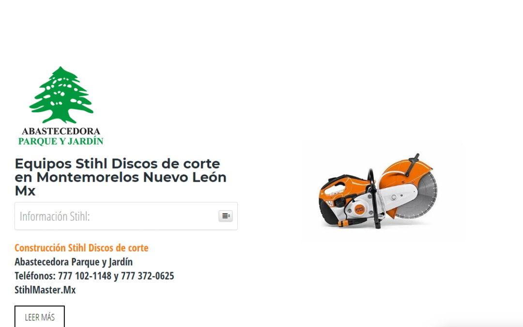 Equipos Stihl Discos de corte en Montemorelos Nuevo León Mx