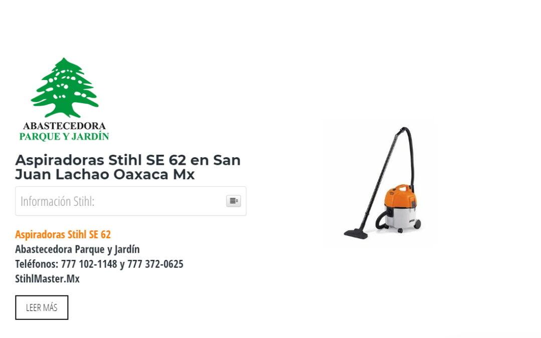 Aspiradoras Stihl SE 62 en San Juan Lachao Oaxaca Mx