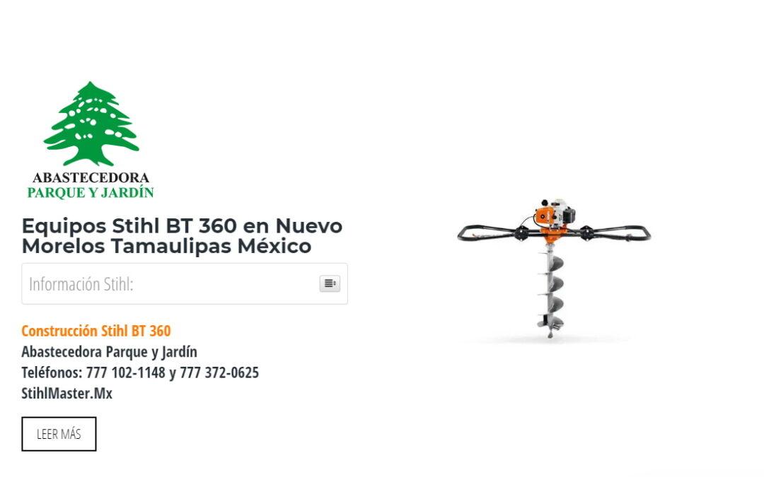 Equipos Stihl BT 360 en Nuevo Morelos Tamaulipas México