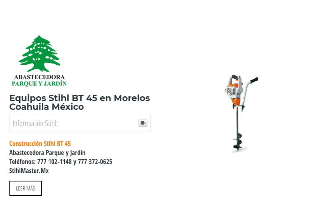 Equipos Stihl BT 45 en Morelos Coahuila México