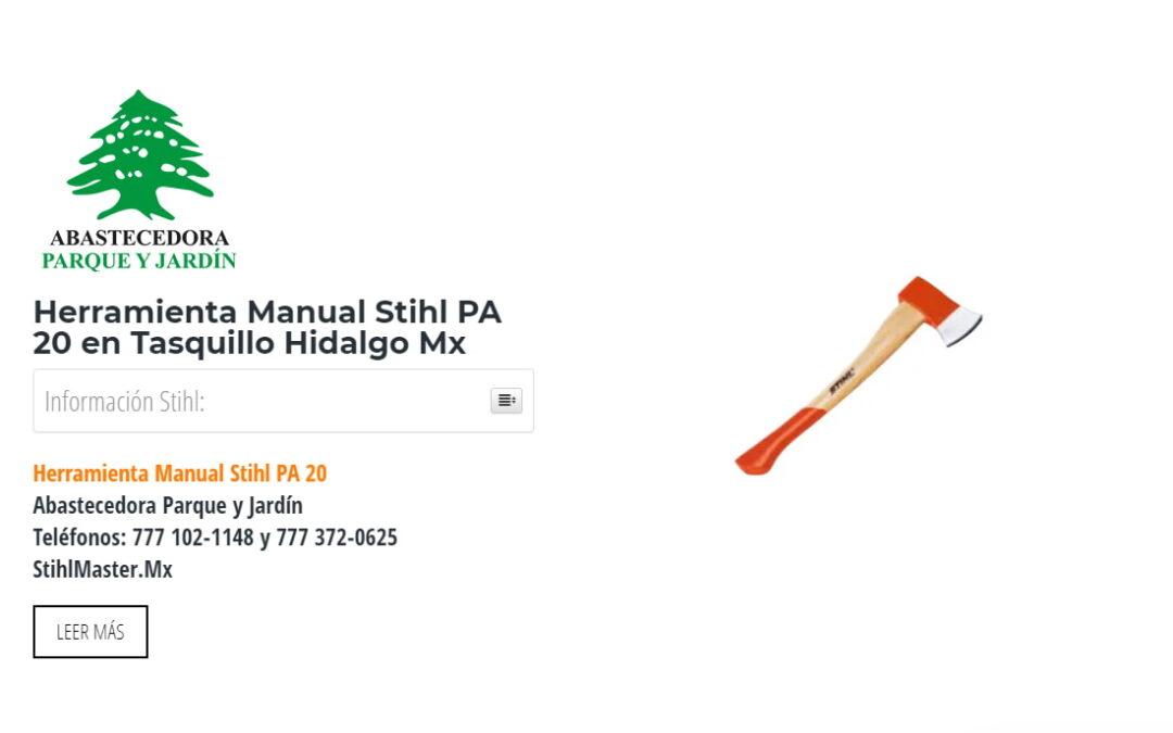 Herramienta Manual Stihl PA 20 en Tasquillo Hidalgo Mx