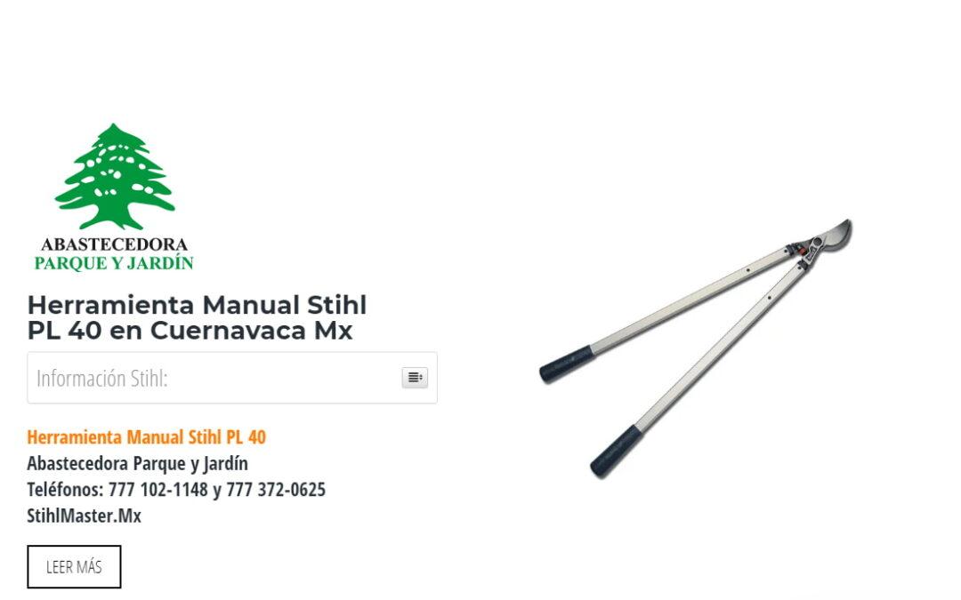 Herramienta Manual Stihl PL40 en Cuernavaca Mx