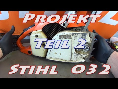 Projekt Stihl MS 032 AVEQ Part 2