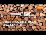 That's Why. STIHL Cordless Chainsaw MSA 140 C-B