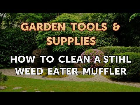 How to Clean a Stihl Weed Eater Muffler