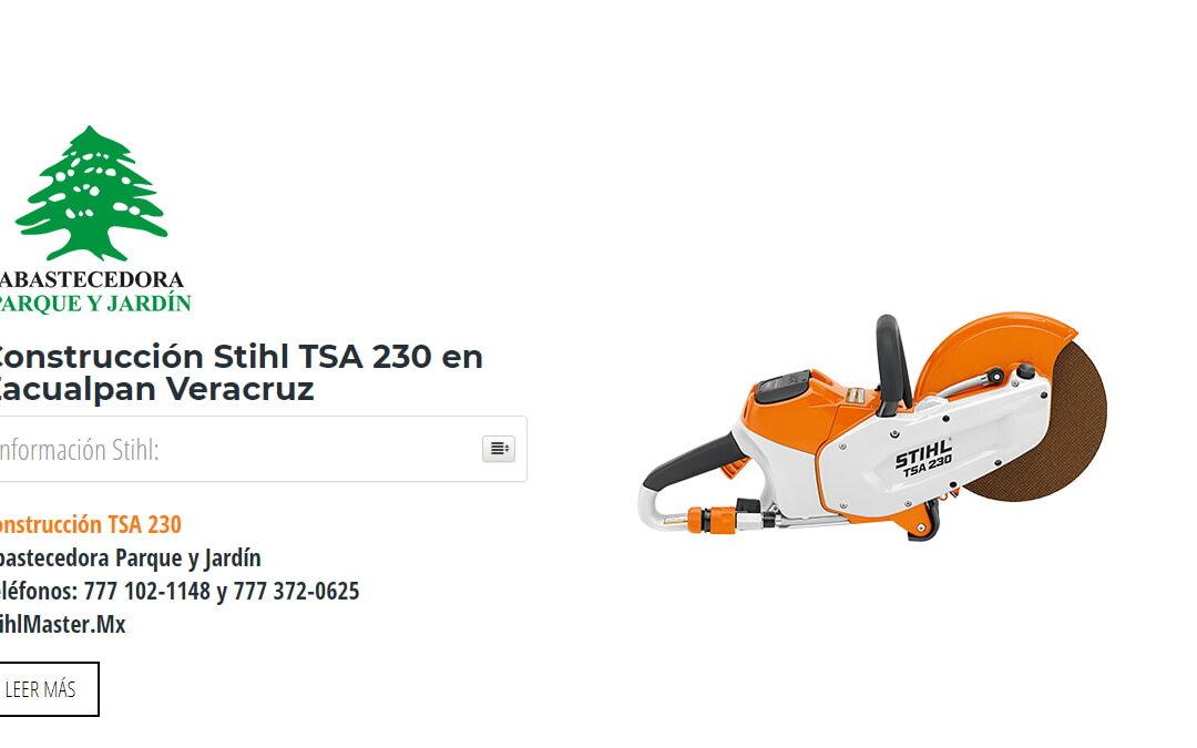 Construcción Stihl TSA 230 en Zacualpan Veracruz