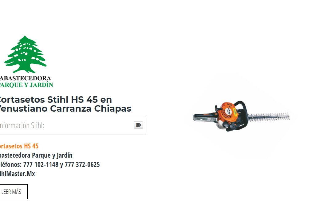 Cortasetos Stihl HS 45 en Venustiano Carranza Chiapas