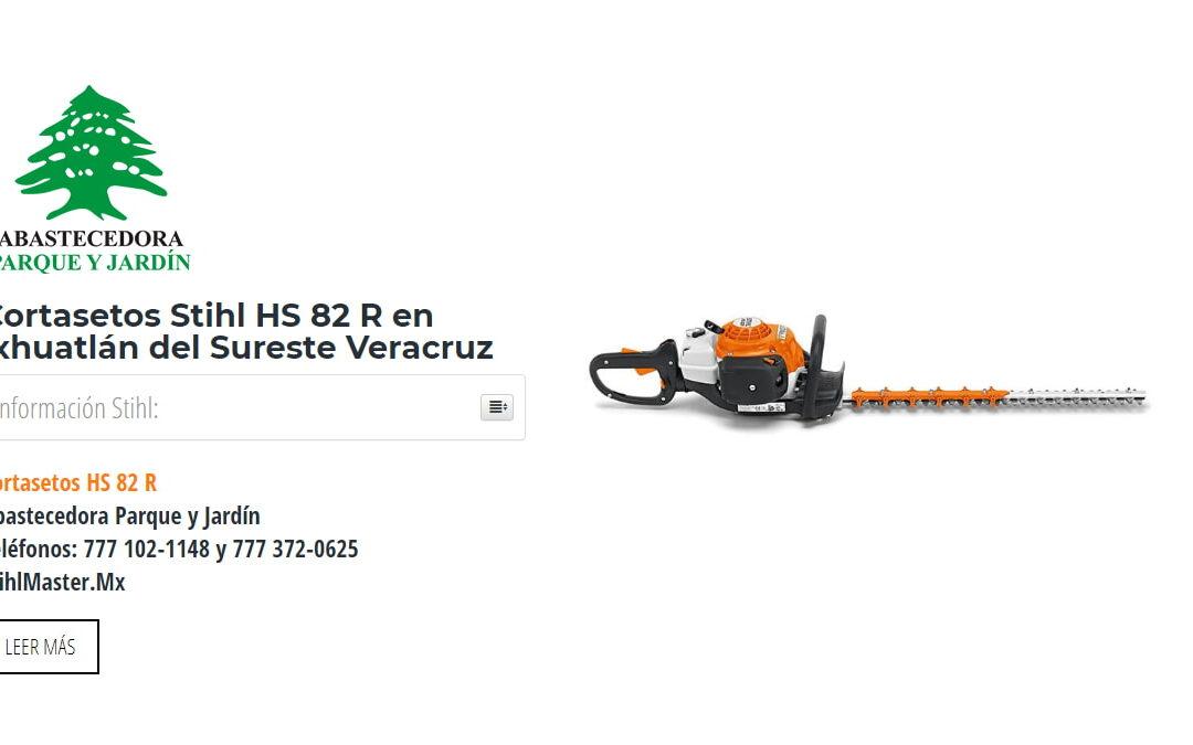 Cortasetos Stihl HS 82 R en Ixhuatlán del Sureste Veracruz