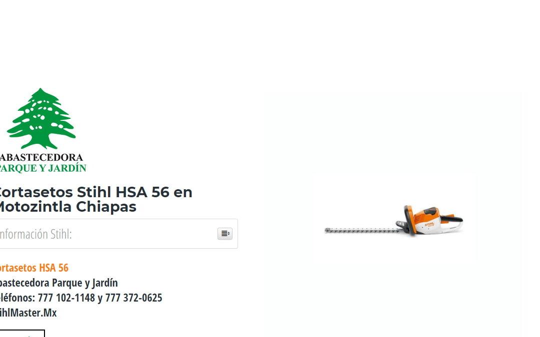Cortasetos Stihl HSA 56 en Motozintla Chiapas