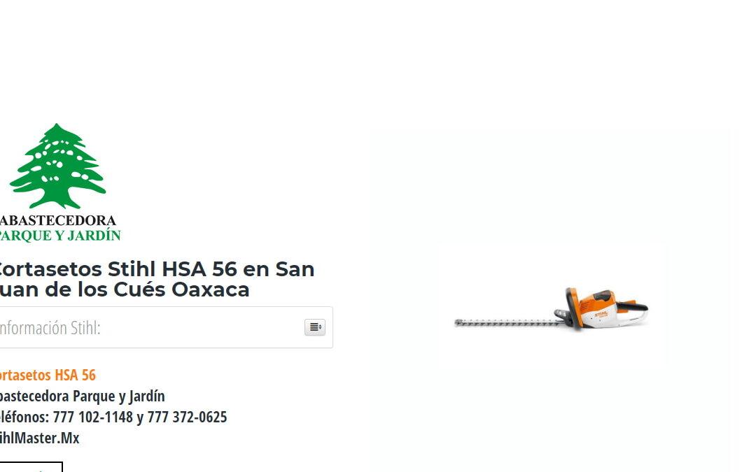 Cortasetos Stihl HSA 56 en San Juan de los Cués Oaxaca