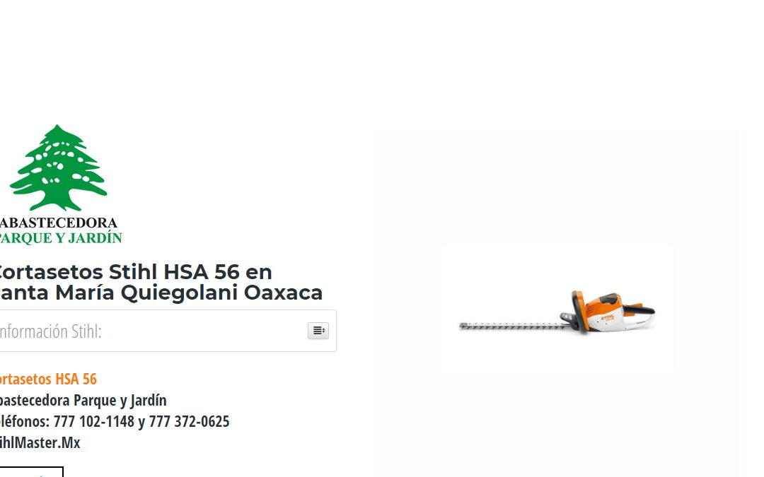 Cortasetos Stihl HSA 56 en Santa María Quiegolani Oaxaca