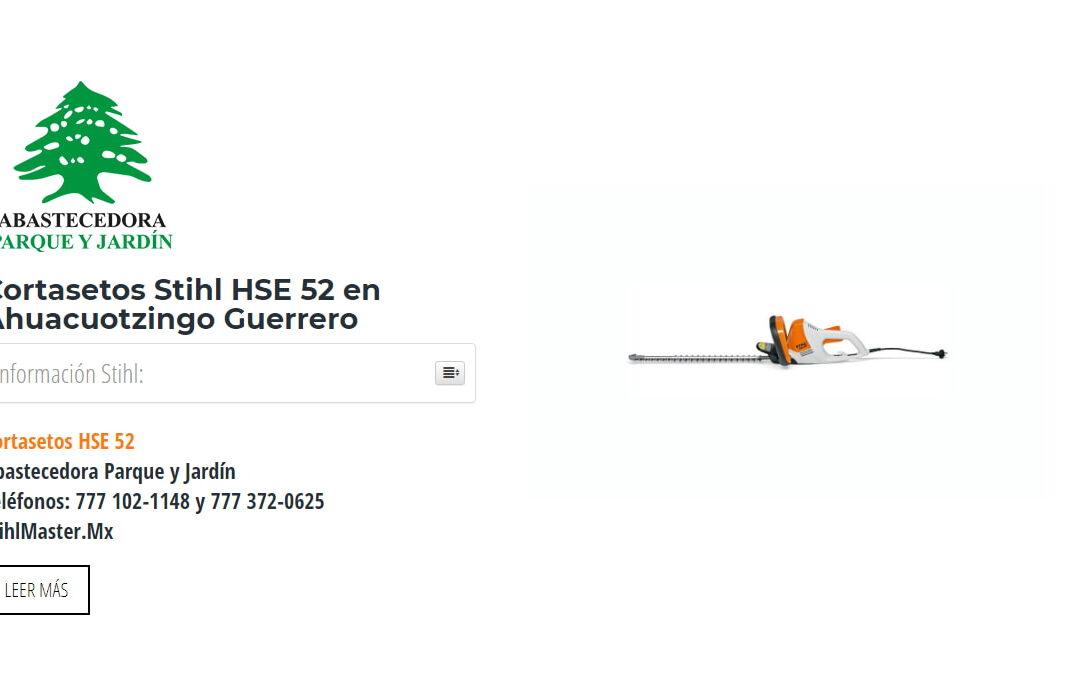 Cortasetos Stihl HSE 52 en Ahuacuotzingo Guerrero