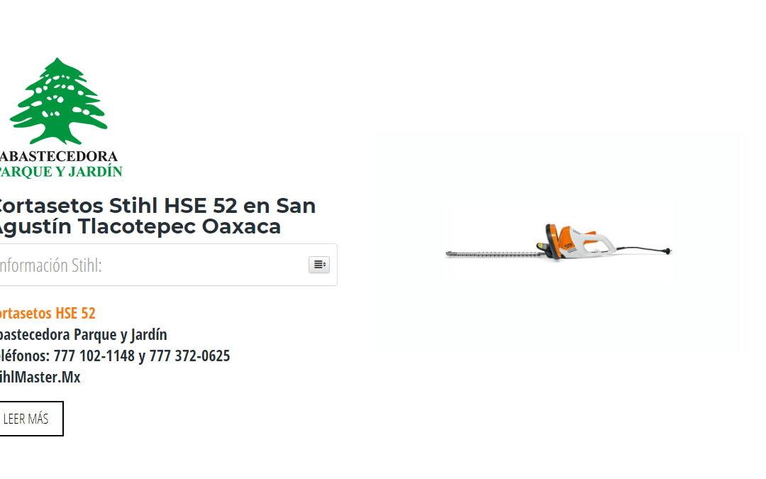 Cortasetos Stihl HSE 52 en San Agustín Tlacotepec Oaxaca