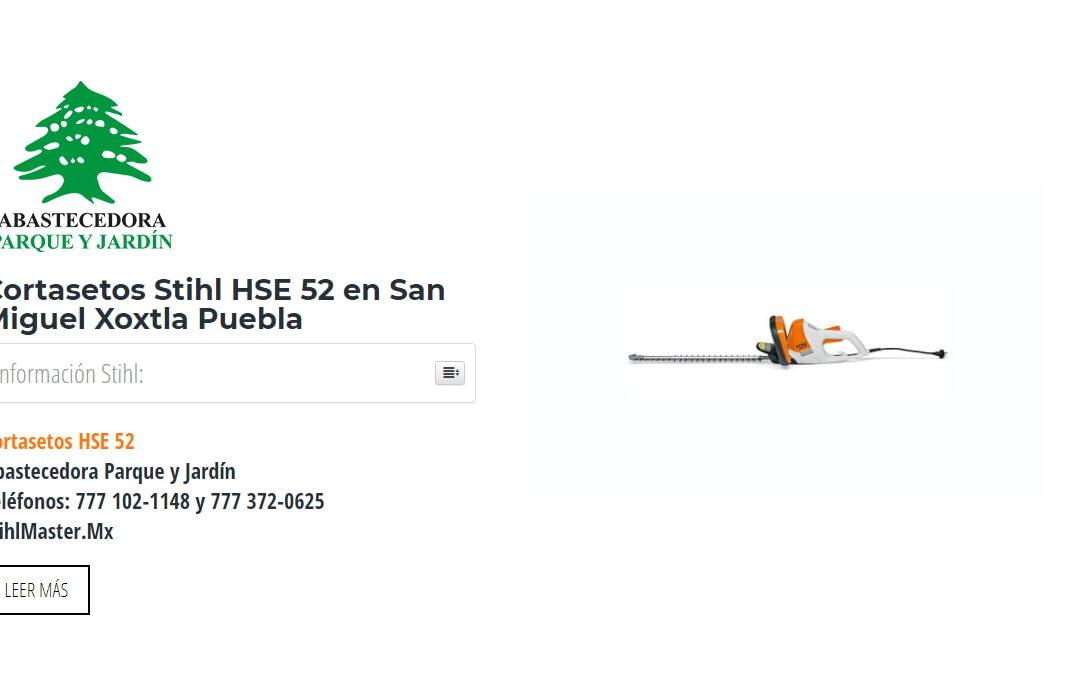 Cortasetos Stihl HSE 52 en San Miguel Xoxtla Puebla