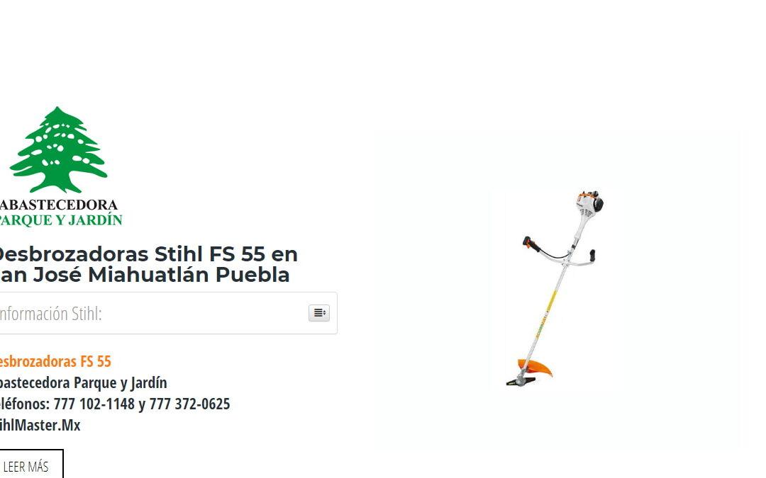 Desbrozadoras Stihl FS 55 en San José Miahuatlán Puebla