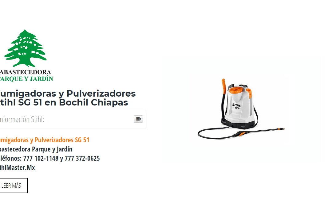 Fumigadoras y Pulverizadores Stihl SG 51 en Bochil Chiapas