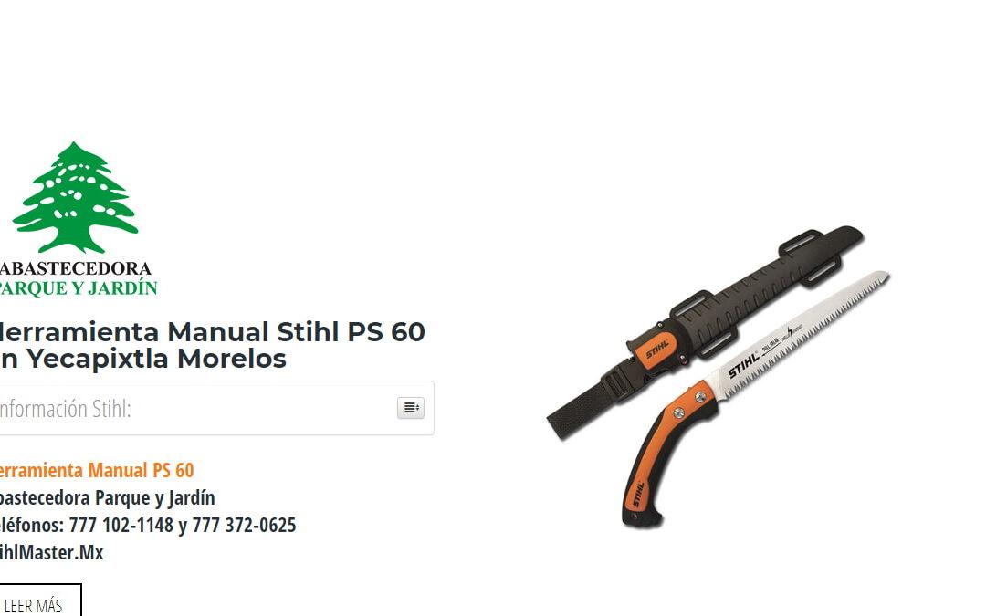 Herramienta Manual Stihl PS 60 en Yecapixtla Morelos