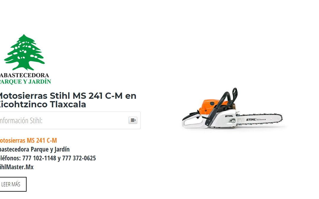 Motosierras Stihl MS 241 C-M en Xicohtzinco Tlaxcala