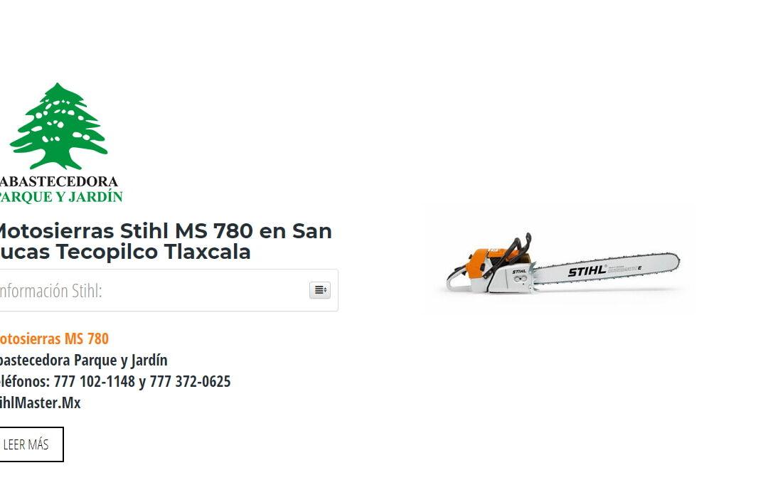Motosierras Stihl MS 780 en San Lucas Tecopilco Tlaxcala