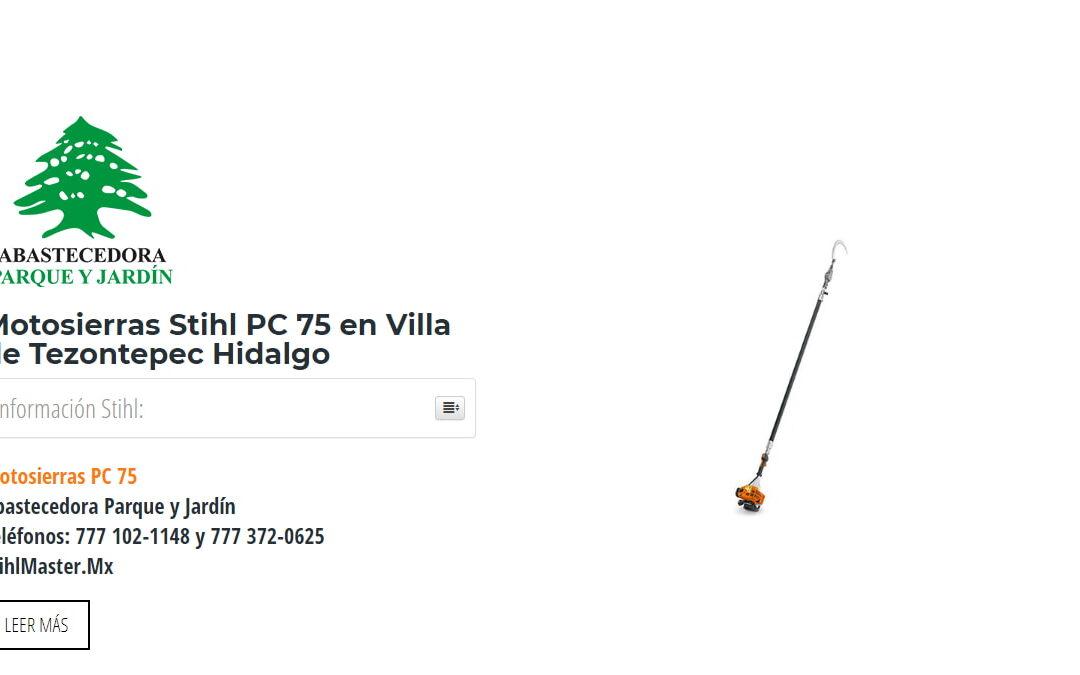 Motosierras Stihl PC 75 en Villa de Tezontepec Hidalgo