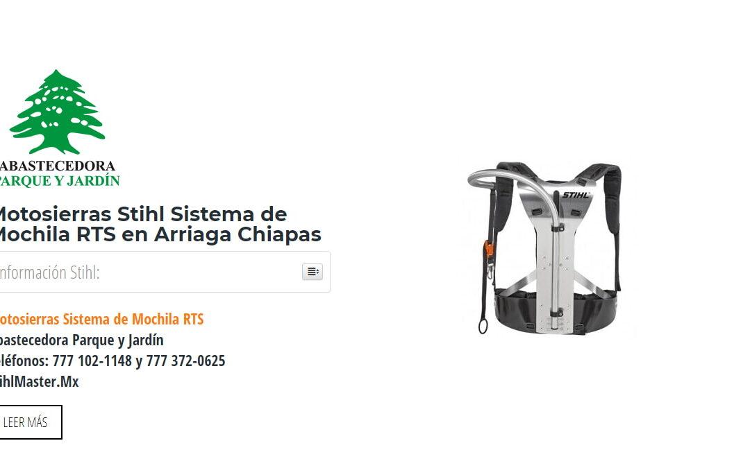 Motosierras Stihl Sistema de Mochila RTS en Arriaga Chiapas